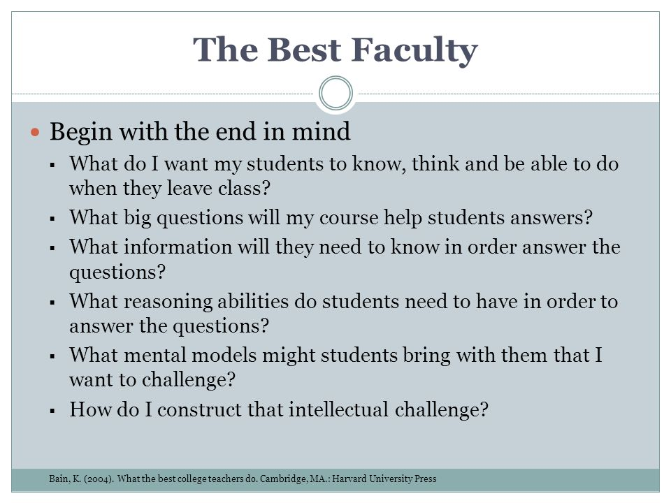 The Best Faculty Begin with the end in mind