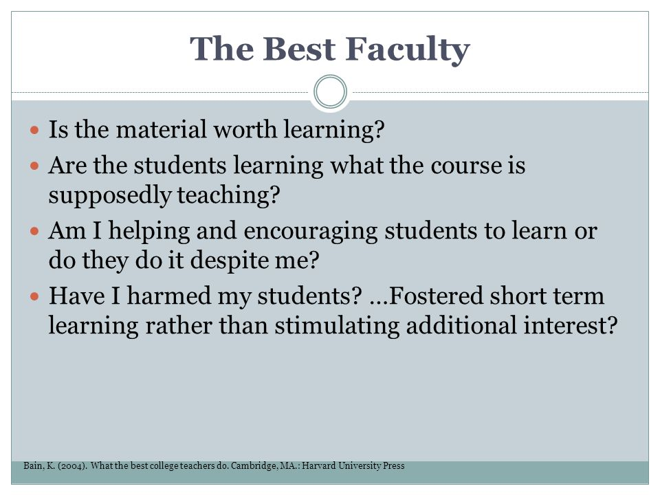 The Best Faculty Is the material worth learning