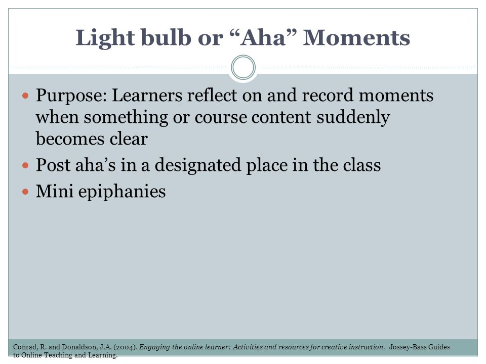 Light bulb or Aha Moments
