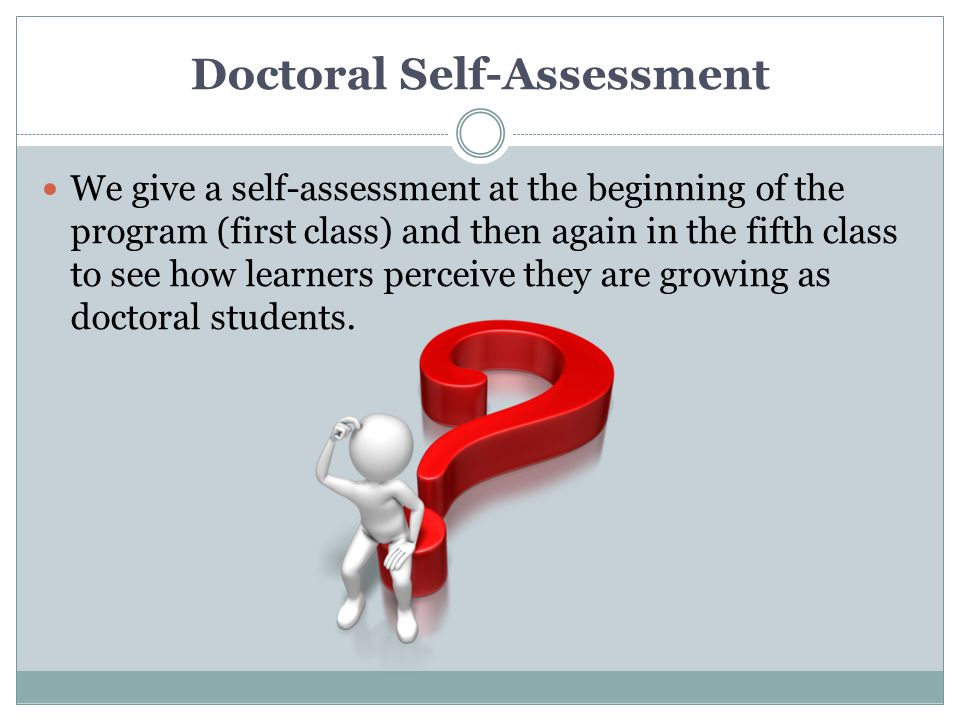 Doctoral Self-Assessment