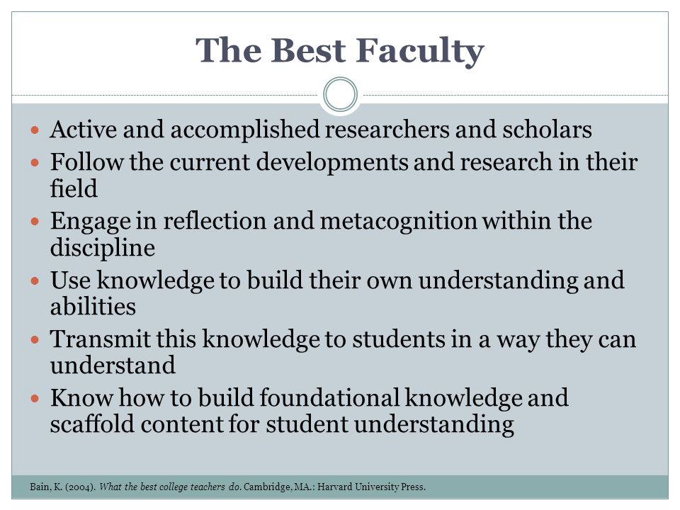 The Best Faculty Active and accomplished researchers and scholars