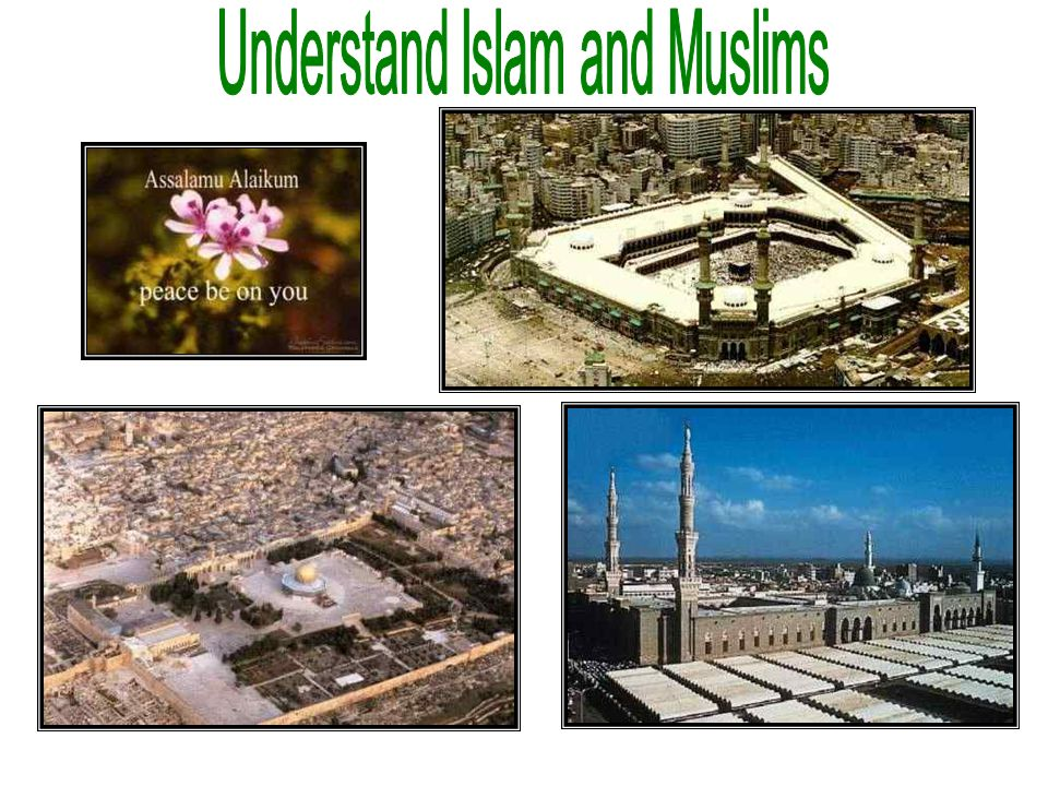 Understand Islam and Muslims