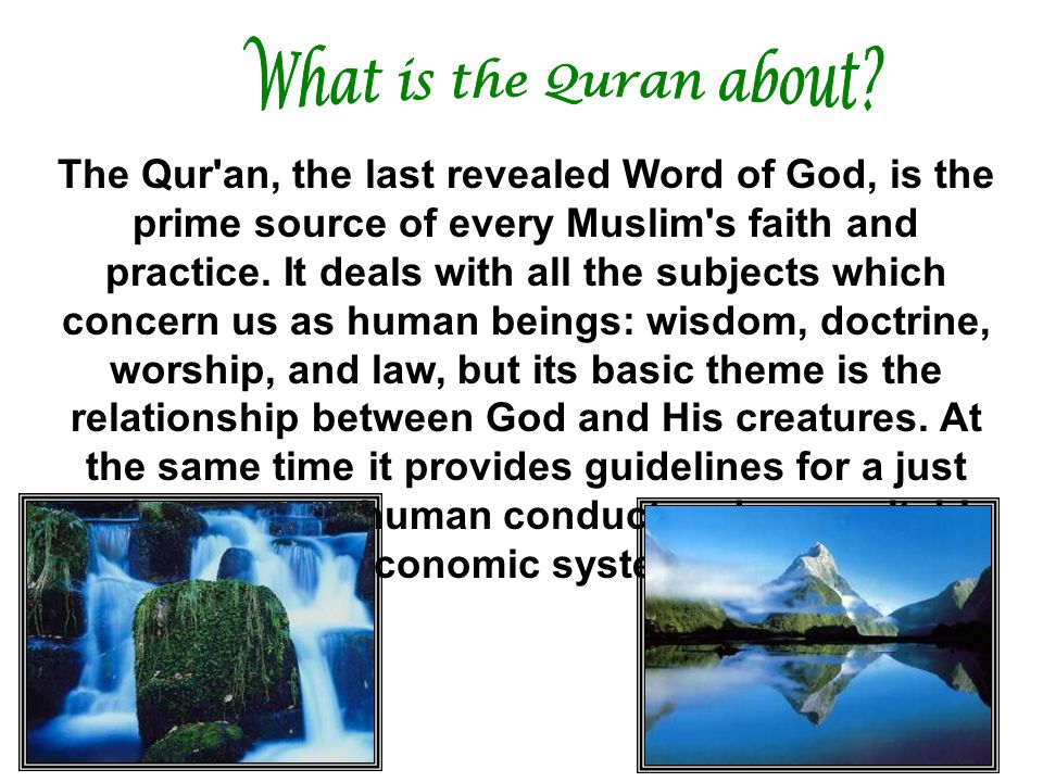 What is the Quran about