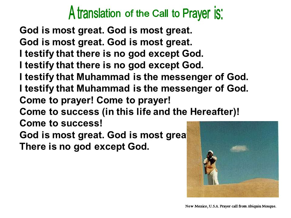 New Mexico, U.S.A. Prayer call from Abiquiu Mosque.