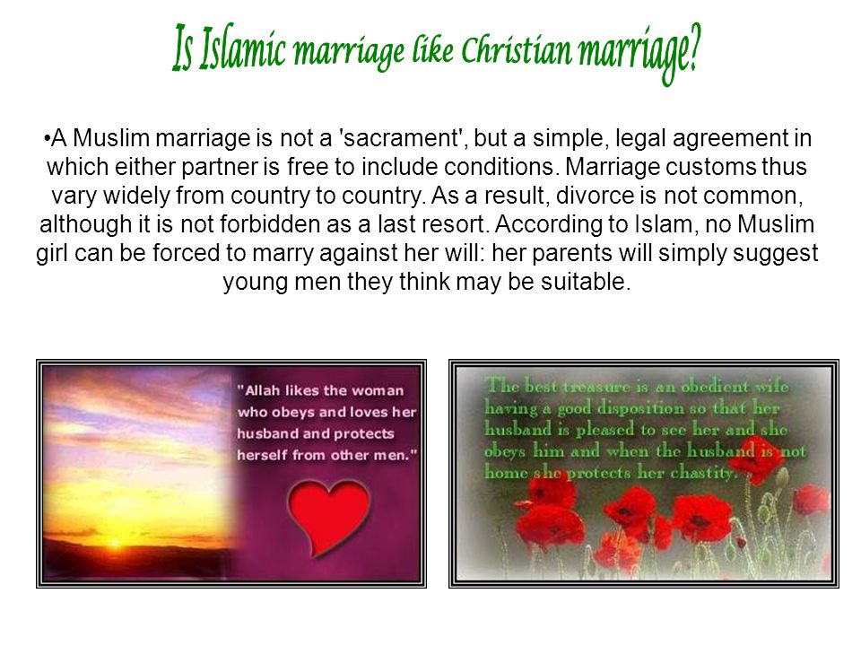 Is Islamic marriage like Christian marriage