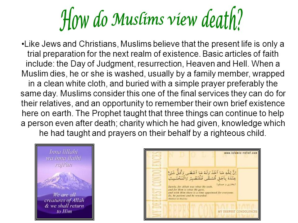 How do Muslims view death