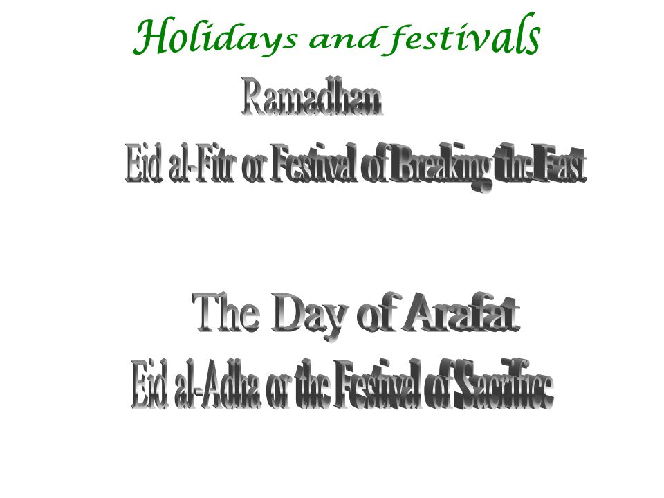 Eid al-Fitr or Festival of Breaking the Fast
