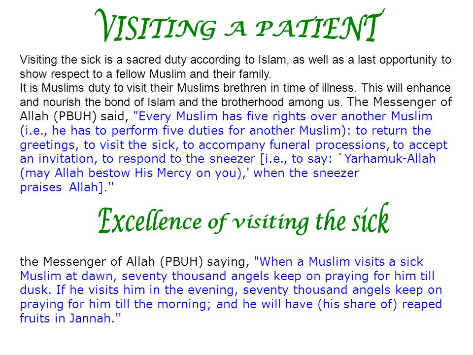 Excellence of visiting the sick