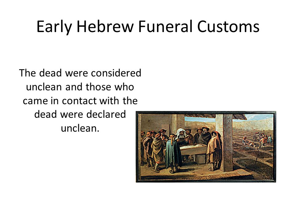 Early Hebrew Funeral Customs