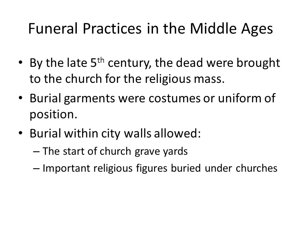 Funeral Practices in the Middle Ages