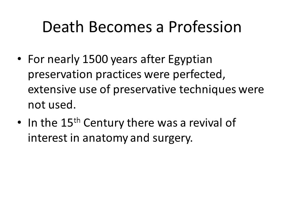 Death Becomes a Profession