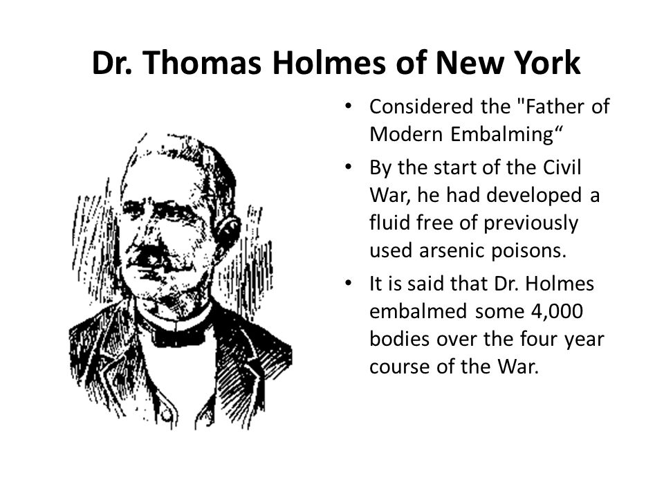 Dr. Thomas Holmes of New York