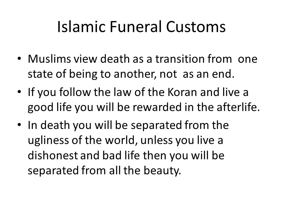 Islamic Funeral Customs