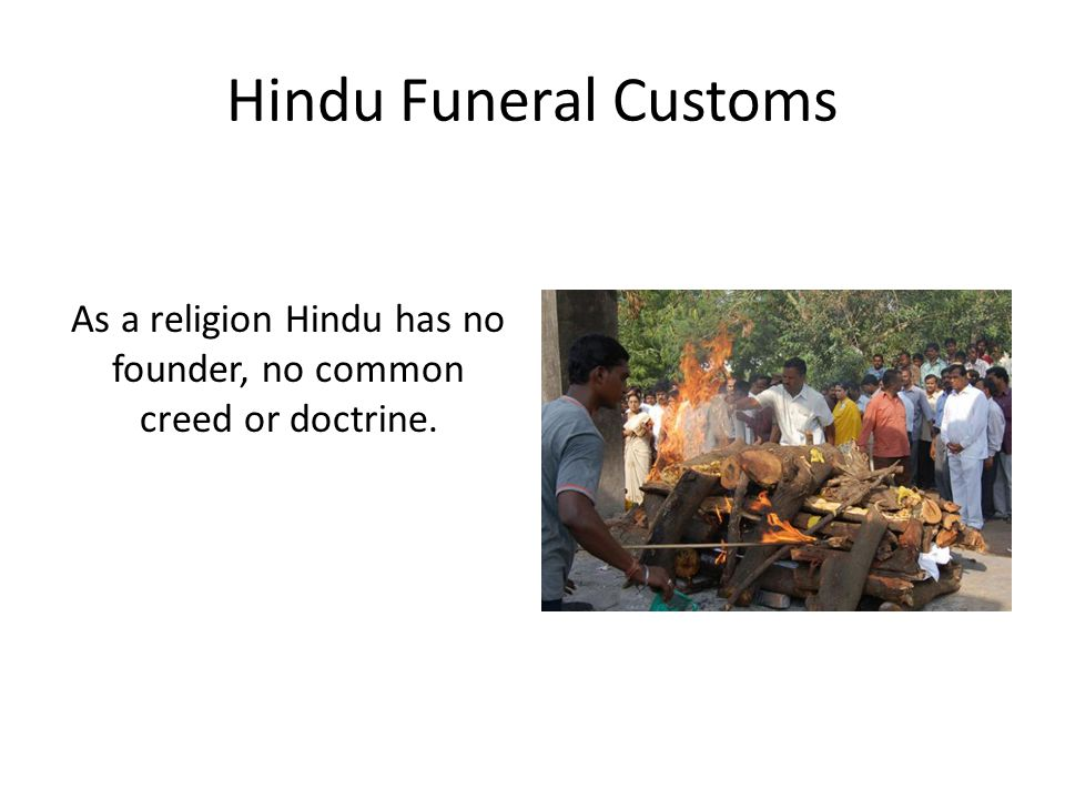 As a religion Hindu has no founder, no common creed or doctrine.