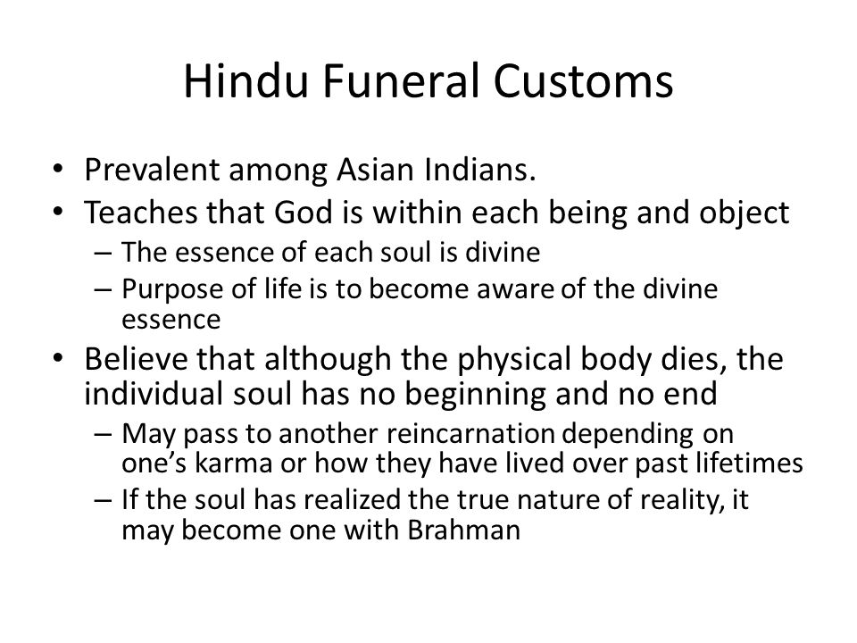 Hindu Funeral Customs Prevalent among Asian Indians.