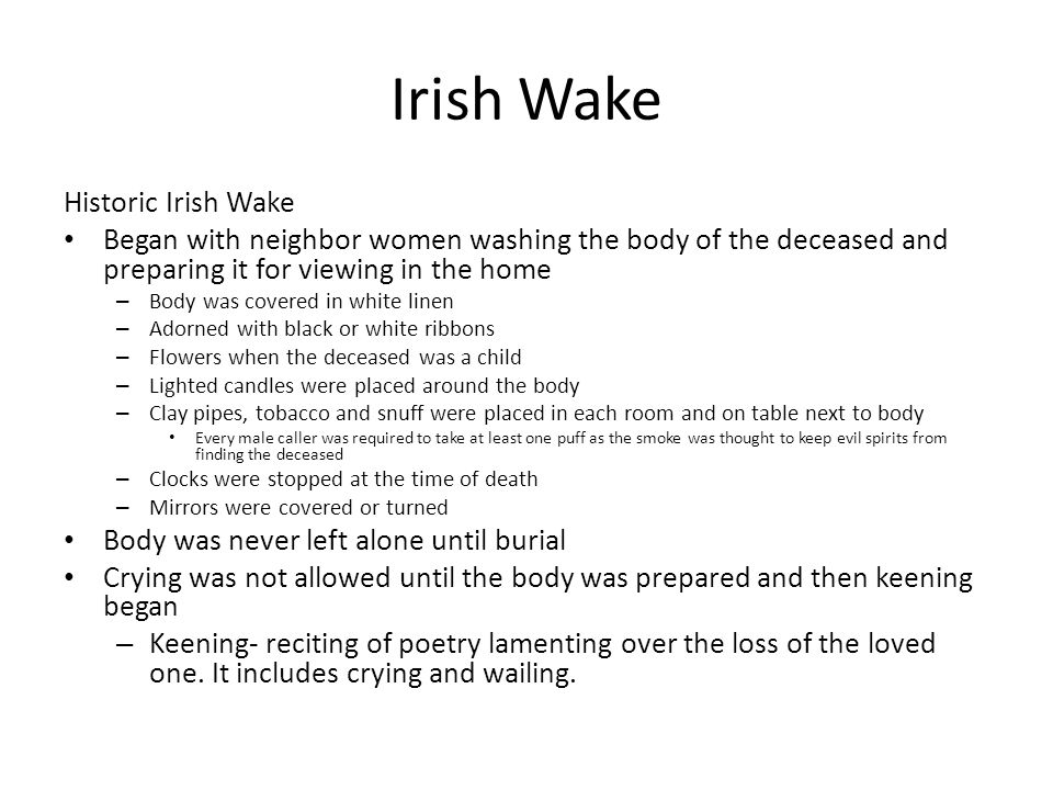 Irish Wake Historic Irish Wake