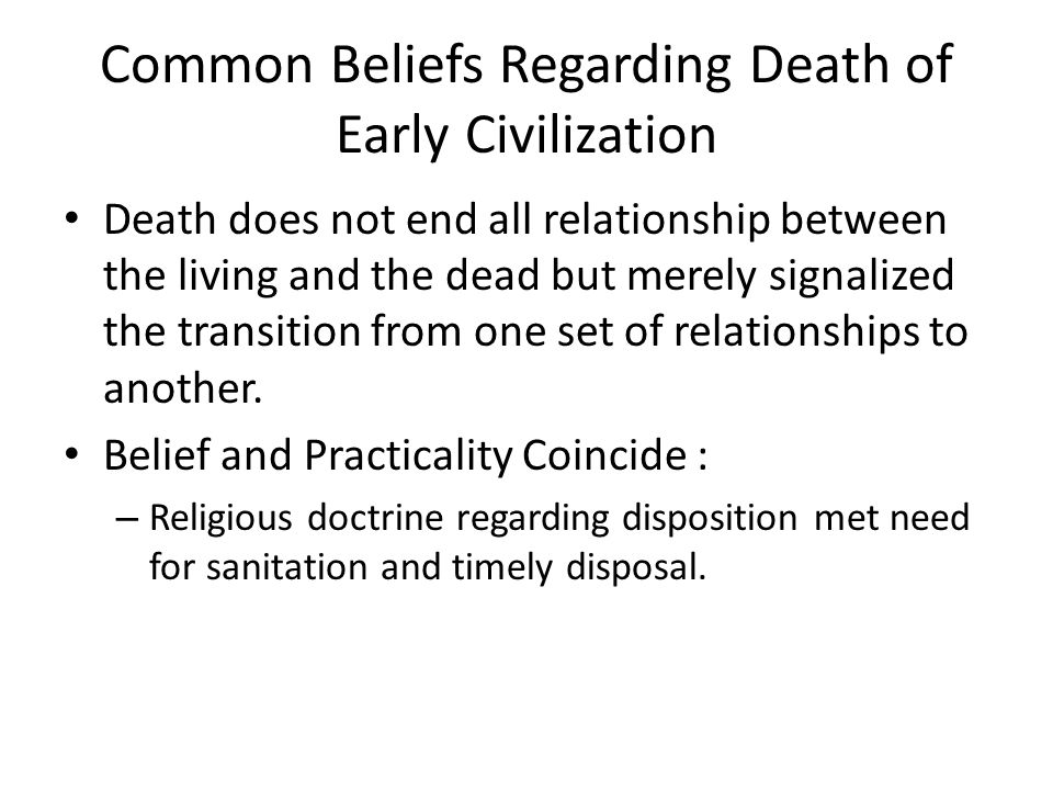 Common Beliefs Regarding Death of Early Civilization