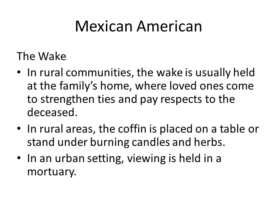 Mexican American The Wake