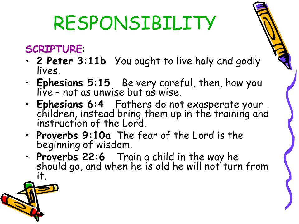 RESPONSIBILITY SCRIPTURE: