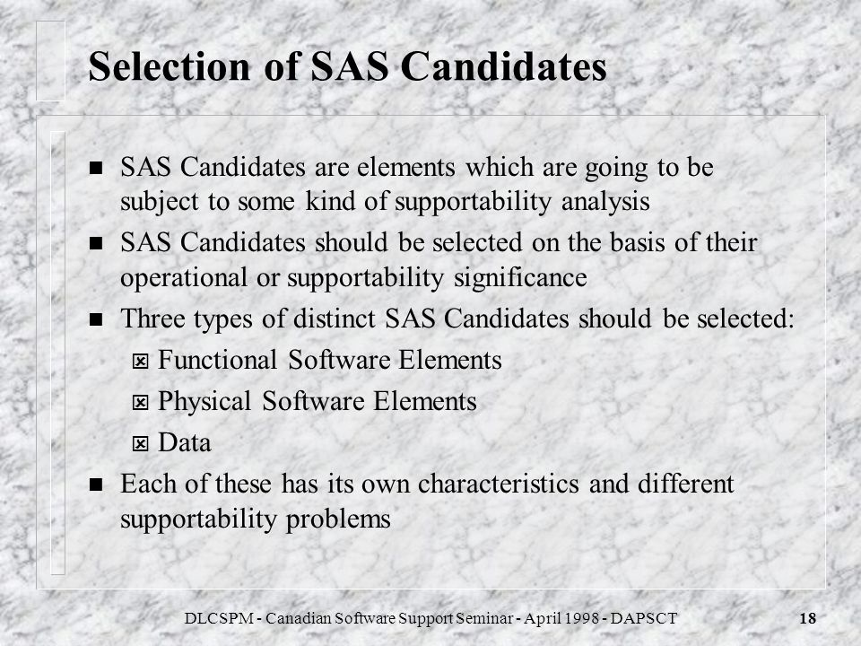 Selection of SAS Candidates