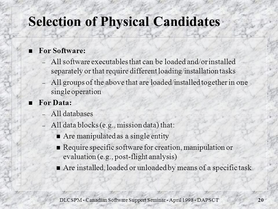 Selection of Physical Candidates