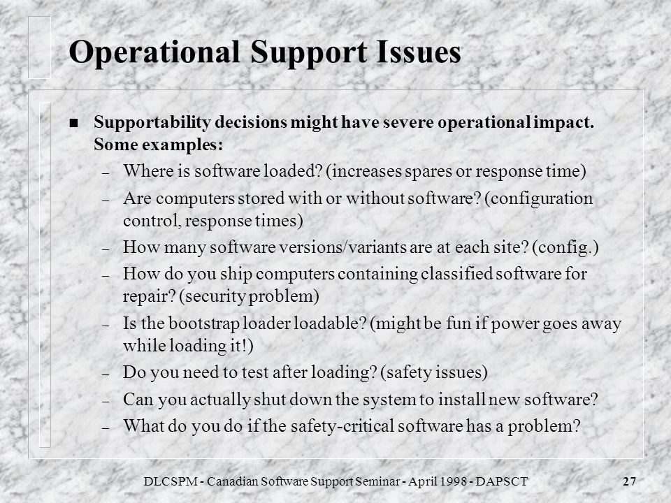 Operational Support Issues