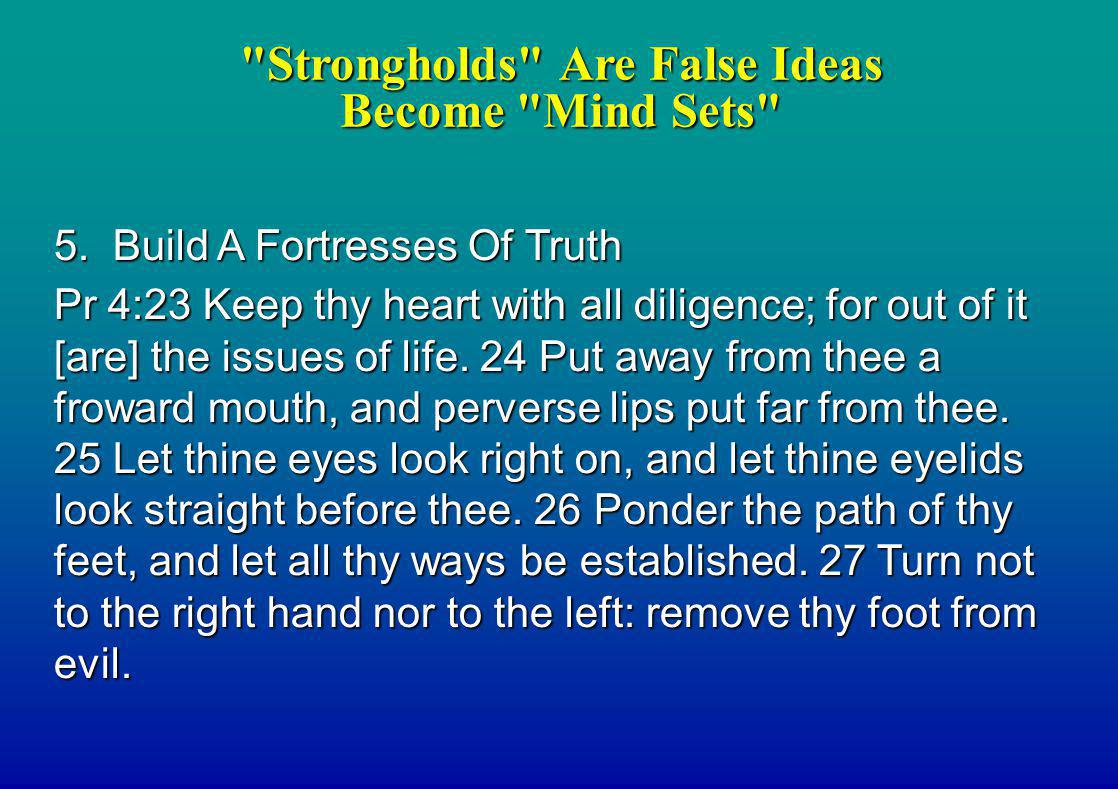 Strongholds Are False Ideas