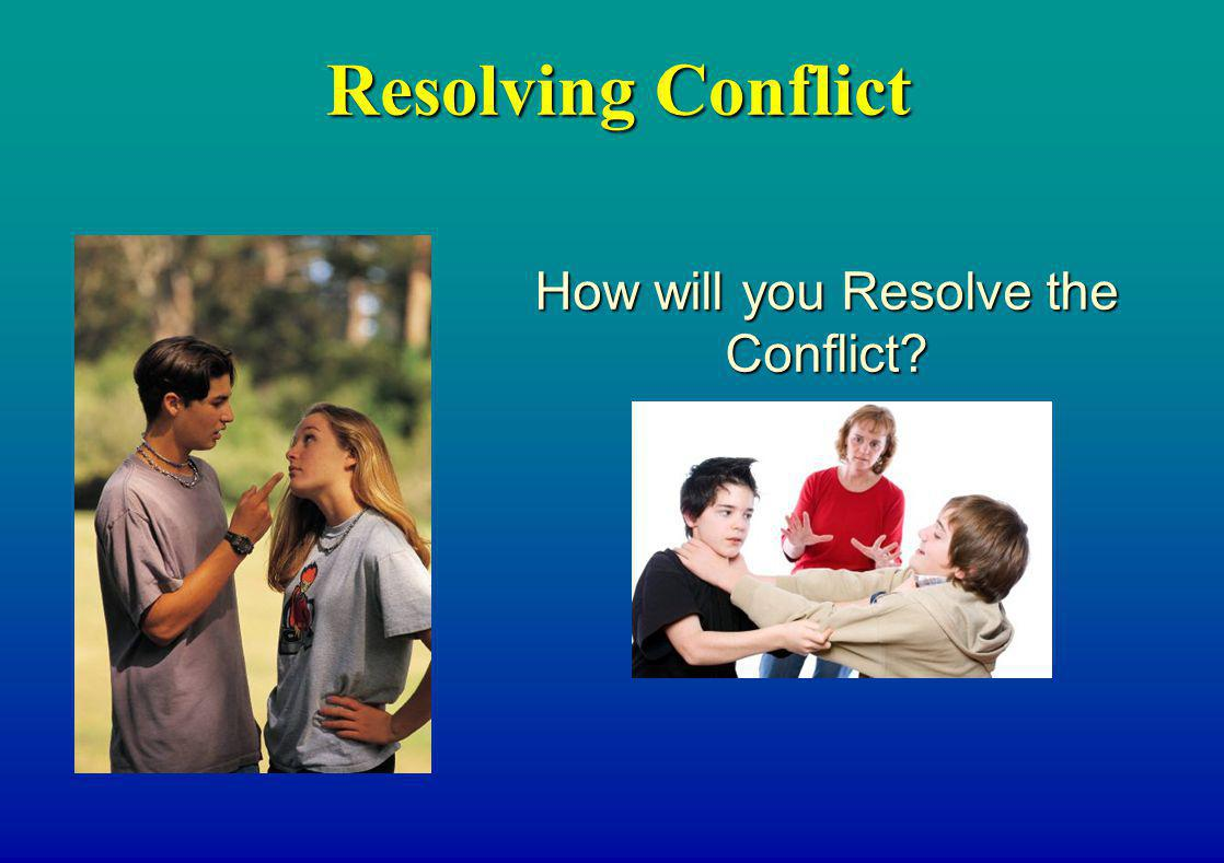 How will you Resolve the Conflict