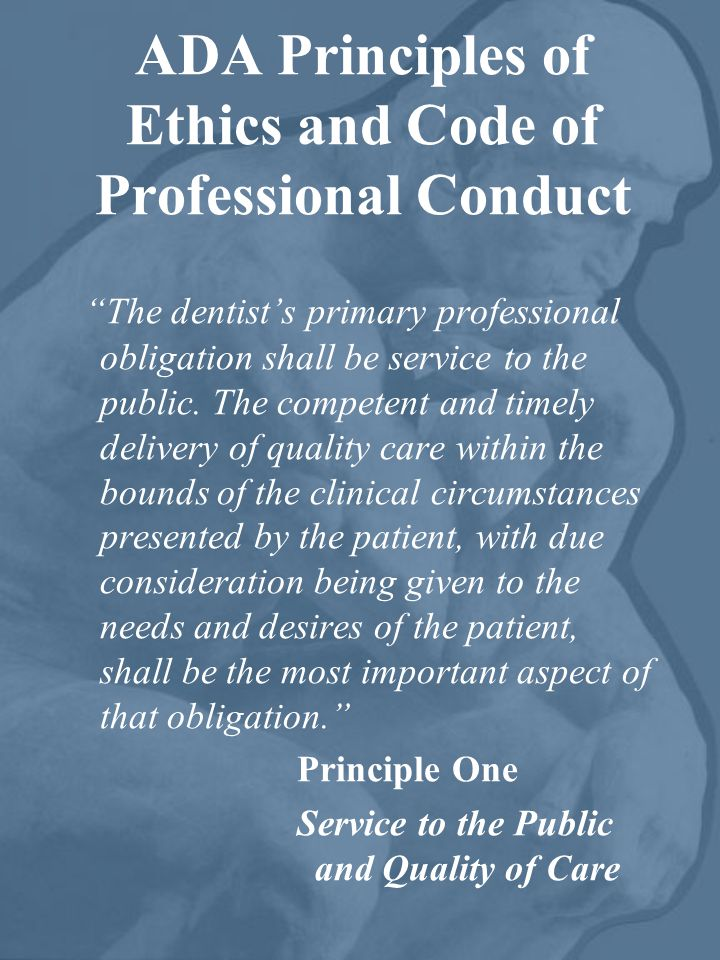 ADA Principles of Ethics and Code of Professional Conduct