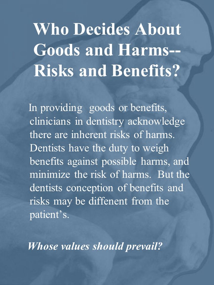 Who Decides About Goods and Harms-- Risks and Benefits