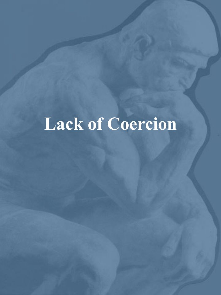 Lack of Coercion