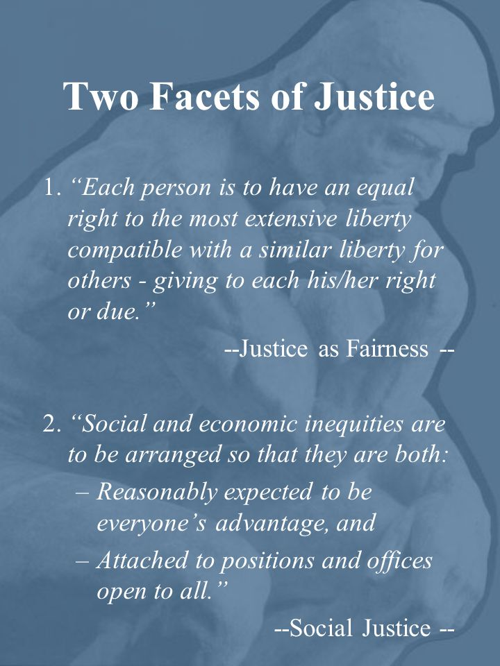 Two Facets of Justice