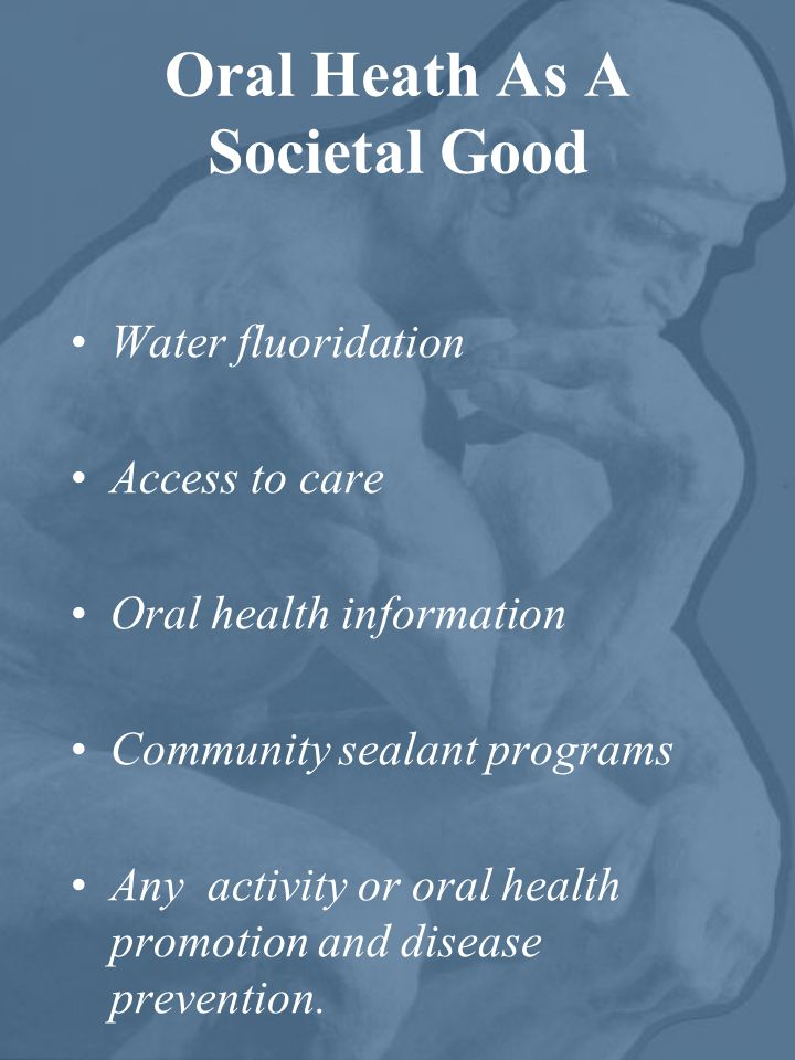 Oral Heath As A Societal Good