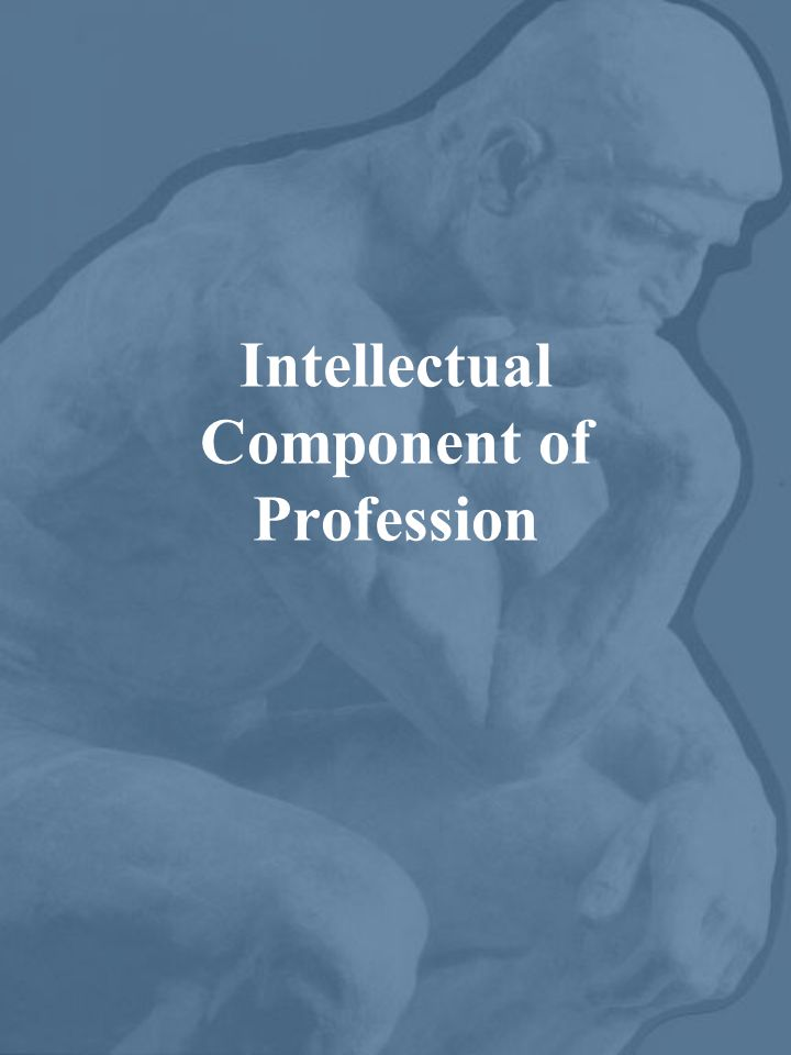Intellectual Component of Profession