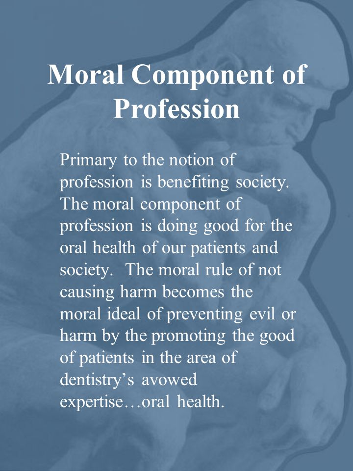 Moral Component of Profession