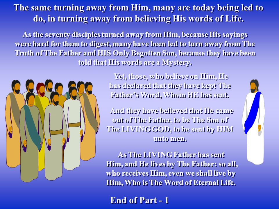 As The LIVING Father has sent