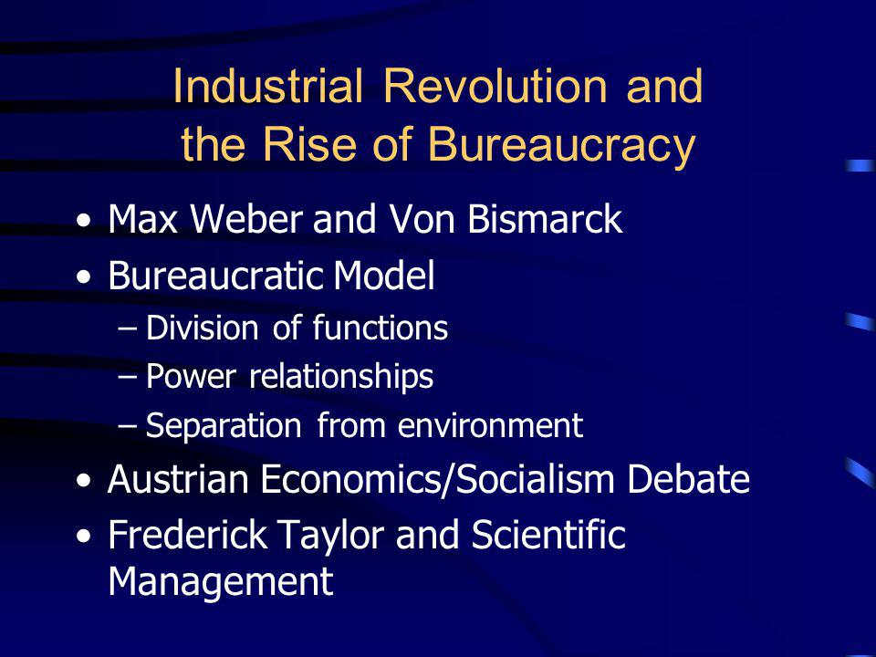 Industrial Revolution and the Rise of Bureaucracy