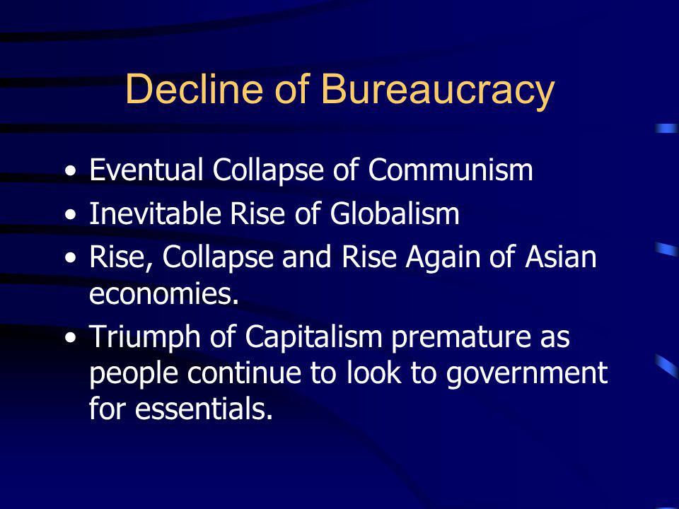 Decline of Bureaucracy