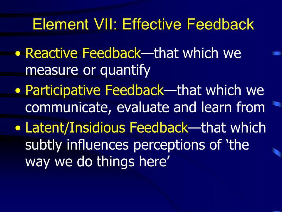 Element VII: Effective Feedback