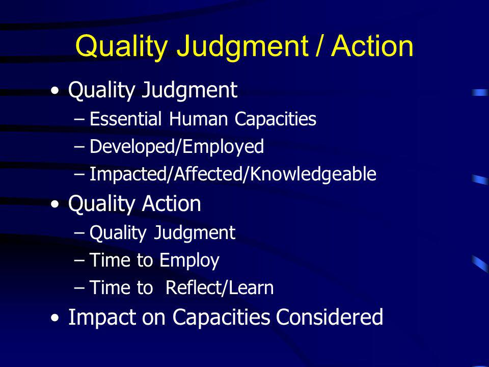 Quality Judgment / Action
