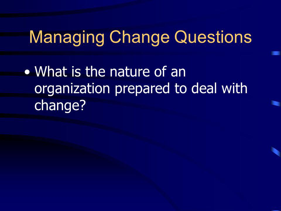 Managing Change Questions