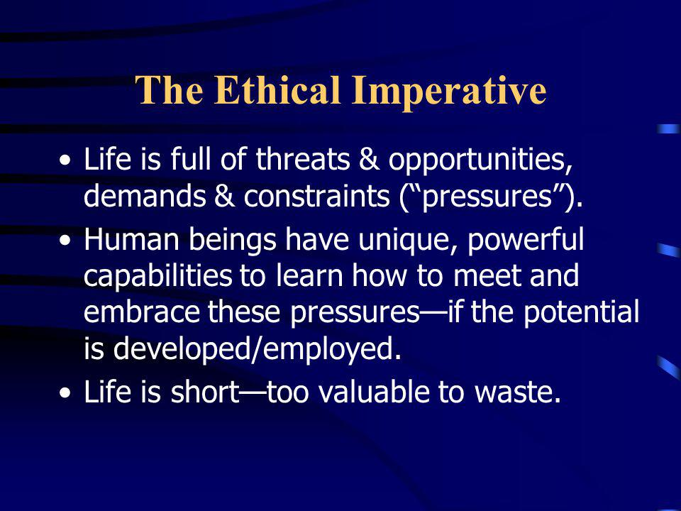 The Ethical Imperative