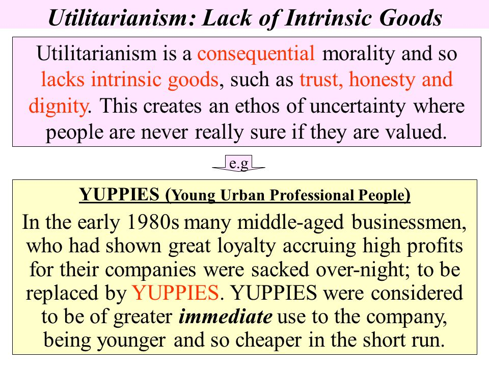 Utilitarianism: Lack of Intrinsic Goods