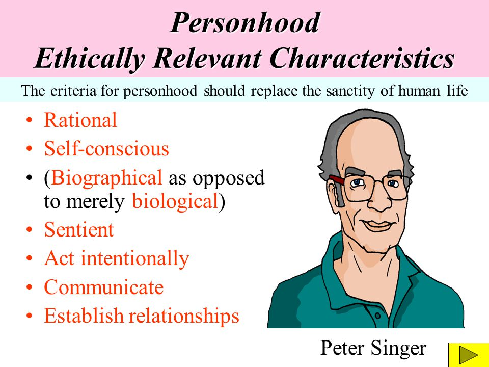 Personhood Ethically Relevant Characteristics