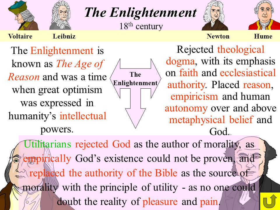 The Enlightenment 18th century.