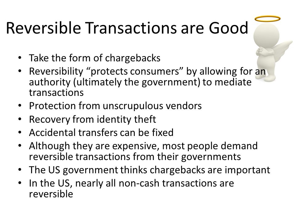 Reversible Transactions are Good