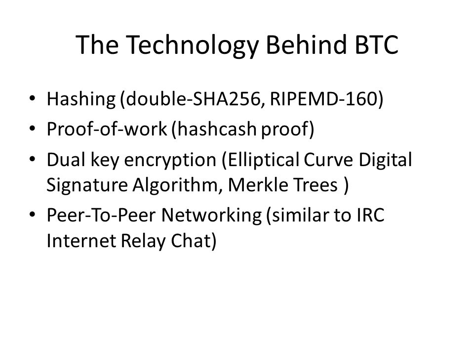 The Technology Behind BTC