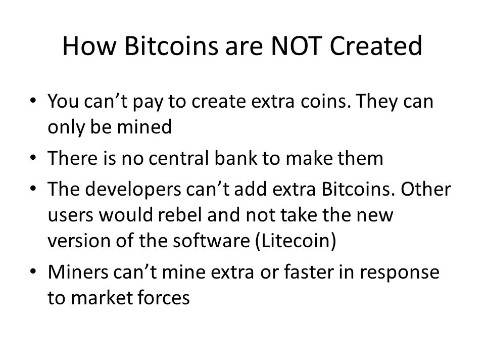 How Bitcoins are NOT Created