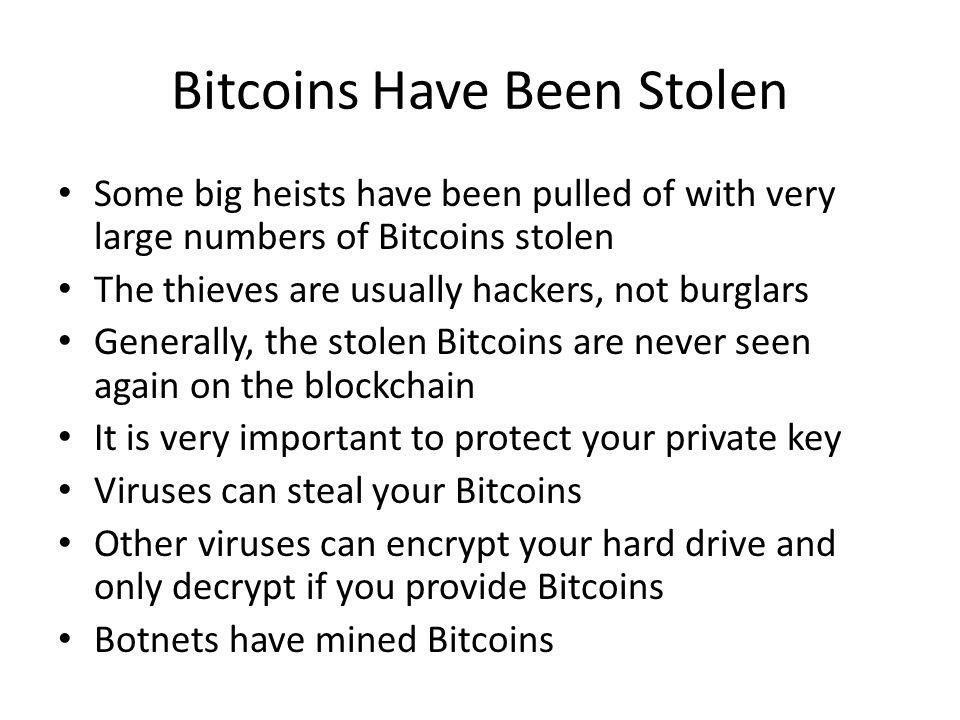 Bitcoins Have Been Stolen