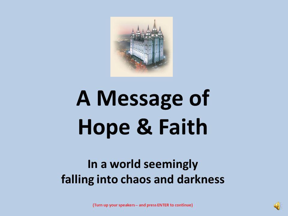 A Message of Hope & Faith